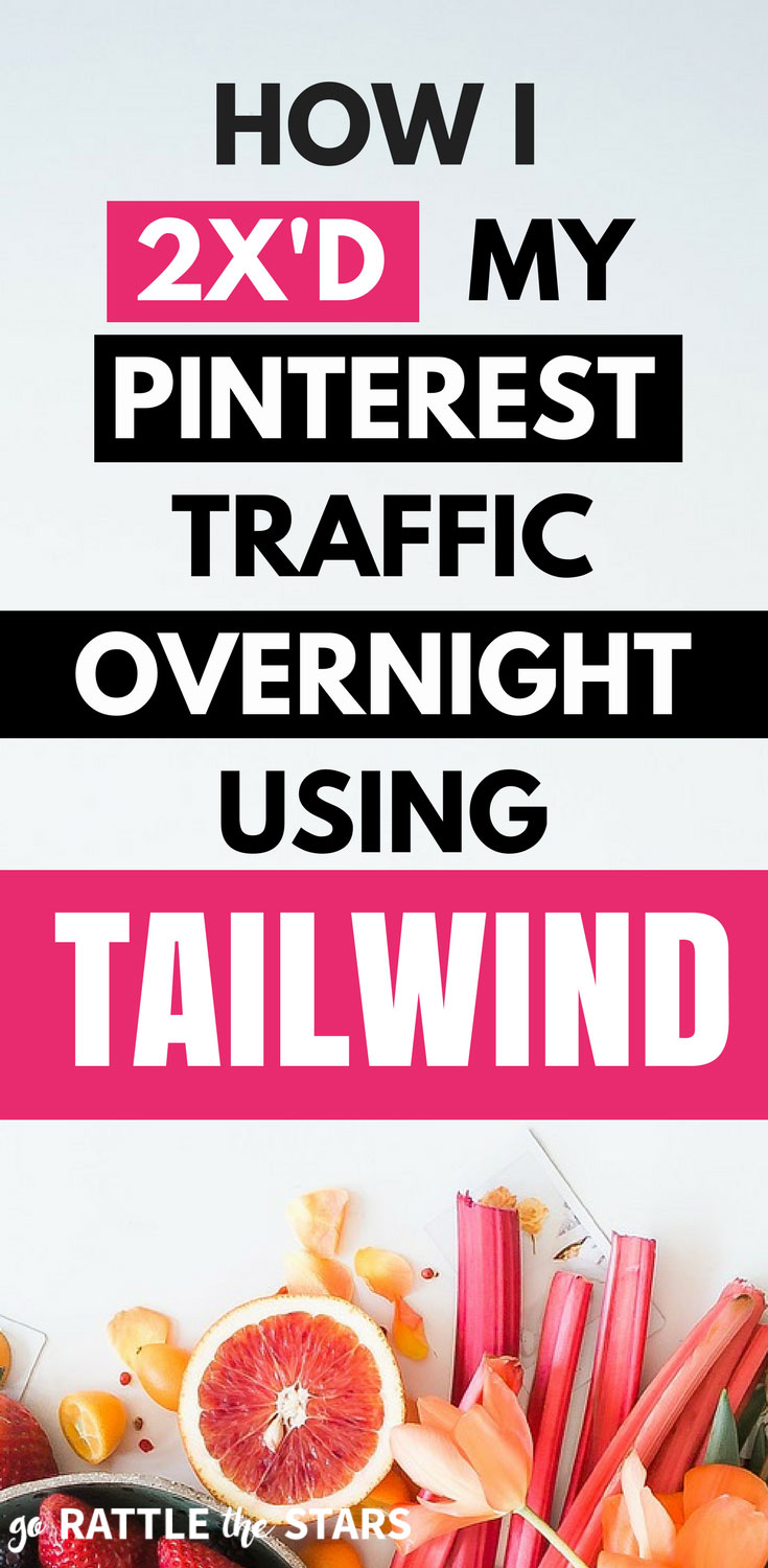 Double Your Pinterest Traffic With Tailwind